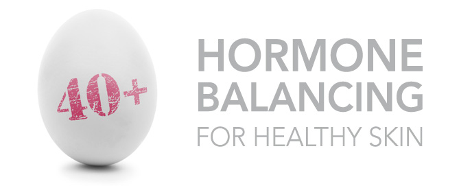 Hormone balancing for healthy skin
