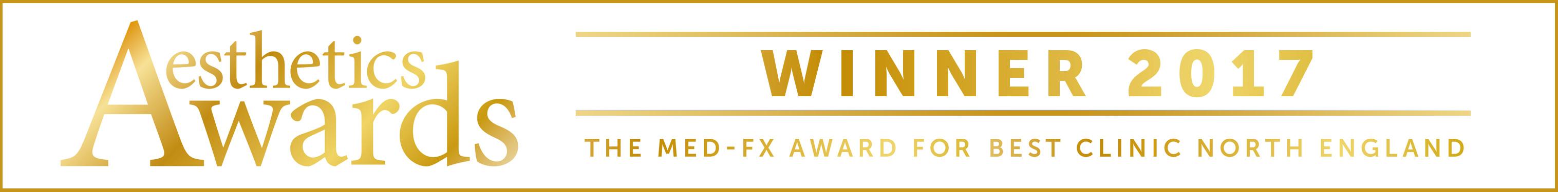 Aesthetics Awards Winner 2017 - Med-FX Best Clinic North of England